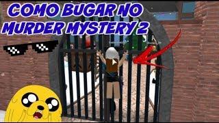 COMO BUGAR NO MURDER MYSTERY2!