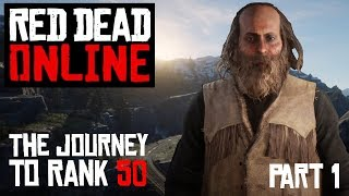 Red Dead Online: The Journey to Rank 50 - Part 1 Rank 0-5