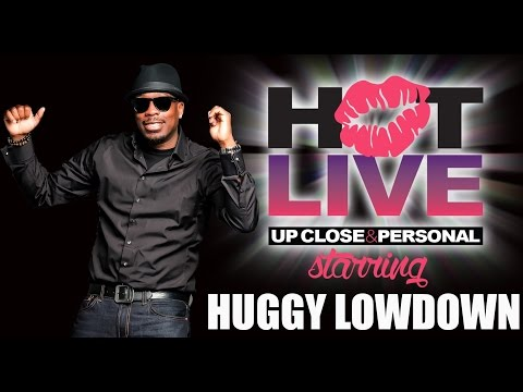 Hot Live in 60 secs | Huggy Low Down