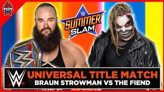"WWE BRAUN STROWMAN VS ""THE FIEND"" BRAY WYATT - SUMMERSLAM 2020"