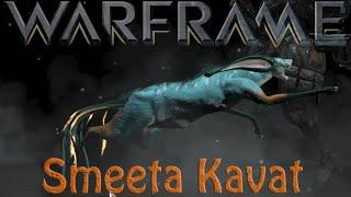 Warframe - Smeeta Kavat