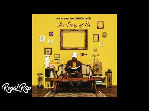 Quinn XCII - The Story Of Us (Full Album)