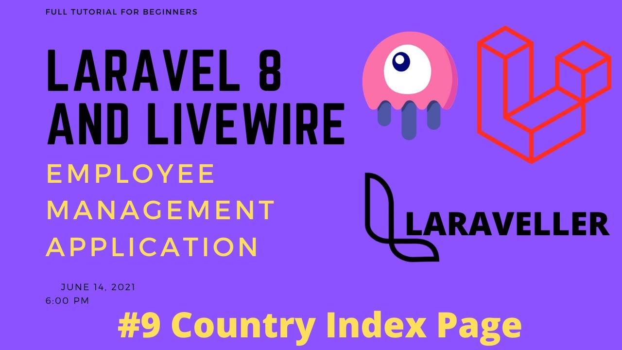 09 Laravel Livewire Tutorial - Employees Management Project - Display All CountriesinTable