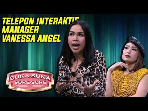 Telepon Interaktif Dengan Manager Vanessa Angel - Suka Suka Sore Sore (7/1) PART 1