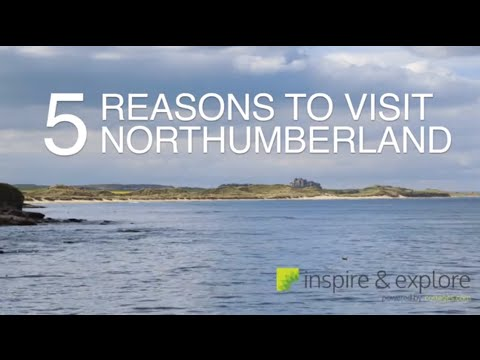 Inspire & Explore: 5 Reasons to Visit Northumberland - cottages.com