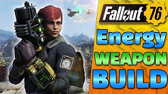 Are Energy Weapons GOOD now!? Fallout 76 Character Build.