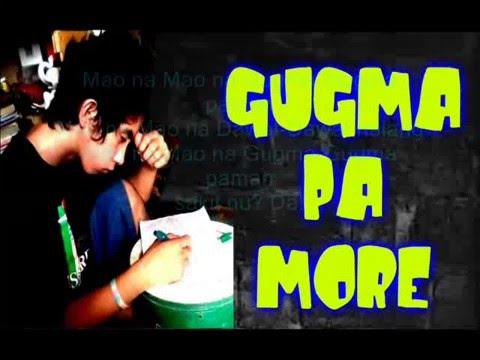 GUGMA PA MORE By Chadii ng Makatarungan with lyrics