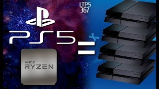 PS5 Potentially 4x MORE POWERFUL than Standard PS4. Sony to Focus on More PS Now. -  [LTPS #367]
