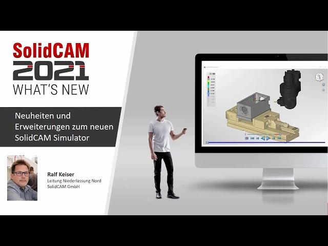 SolidCAM 2021 – What´s New – Neuheiten und Erweiterungen zum neuen Simulator
