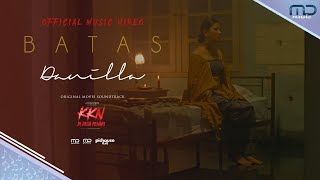 Danilla - Batas (Official Music Video) | OST. KKN di Desa Penari