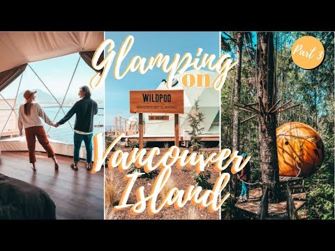 COOLEST PLACES TO STAY ON VANCOUVER ISLAND | Glamping