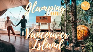 Gambar cover COOLEST PLACES TO STAY ON VANCOUVER ISLAND | Glamping