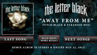Watch Letter Black Away From Me video