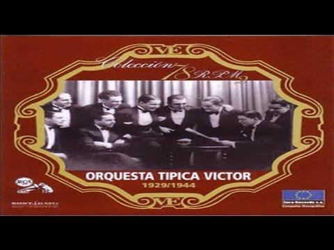 Orquesta Tipica Victor - Lo vi en tus ojos