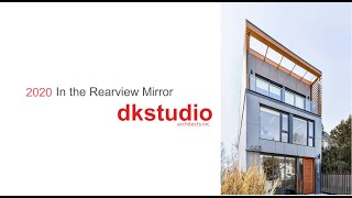 2020 rear view mirror - dkstudio architects inc.