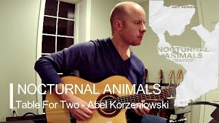 Nocturnal Animals: Table For Two (Abel Korzeniowski) for guitar + TAB Resimi