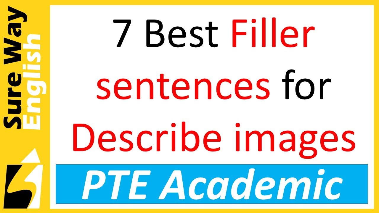 [Must Watch] PTE Describe Image Best Filler Sentences | Use with Templates