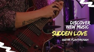 Sudden Love 'Days Away' / Discover New Music With Ultimate Guitar