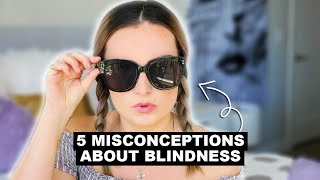 5 Myths About Being Blind