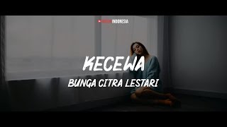 Bunga Citra Lestari - Kecewa (Lyrics Video)