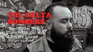 'Turn It On, Turn It Up, Turn Me Loose' Delta Bombers WILD RECORDS (bopflix sessions) BOPFLIX
