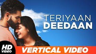 Teriyaan Deedaan (Vertical Lyrical Video) | Parmish Verma | Prabh Gill | Desi Crew