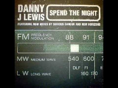 Danny J Lewis - Spend The Night [H-Man Mix]