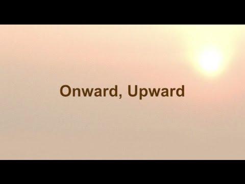 Onward, Upward (New Gospel Song)