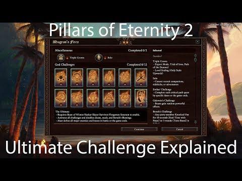 Pillars of Eternity 2 - Ultimate Challenge Explained |