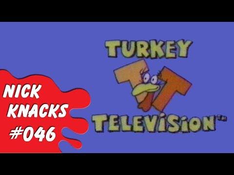 Turkey Television - Nick Knacks Episode #046