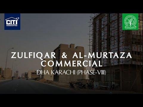 Zulfiqar and Al-Murtaza Commercial (Sector-A) - DHA Karachi (Phase 8)