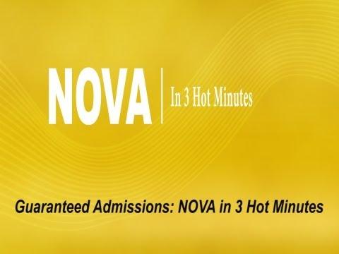 Guaranteed Admissions: NOVA in 3 Hot Minutes