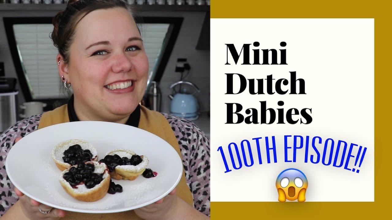 100th Episode! Mini Dutch Babies - YouTube