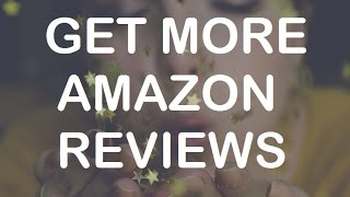 How to get Amazon reviews (6 proven strategies)