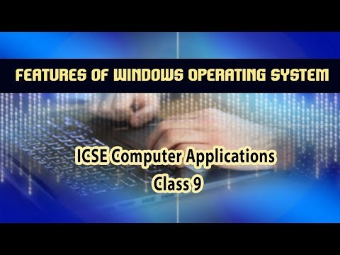 Computer Applications- Features of Windows Operating System(Windows 7) | 02