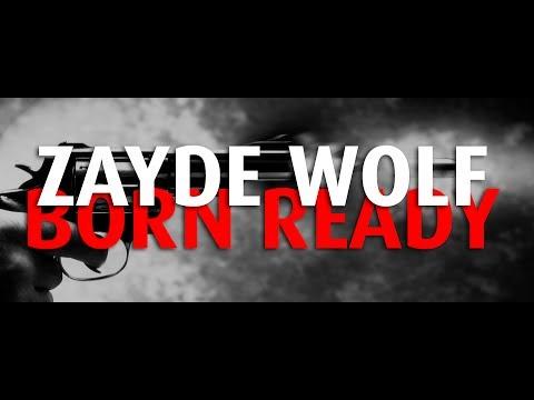 ZAYDE WOLF - BORN READY (Lyrics Video | Epic)