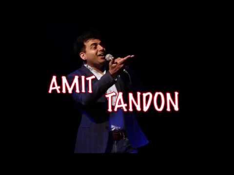 Tumko Mujh Mein Kya Achcha Lagta Hai- Stand Up Comedy by Amit Tandon