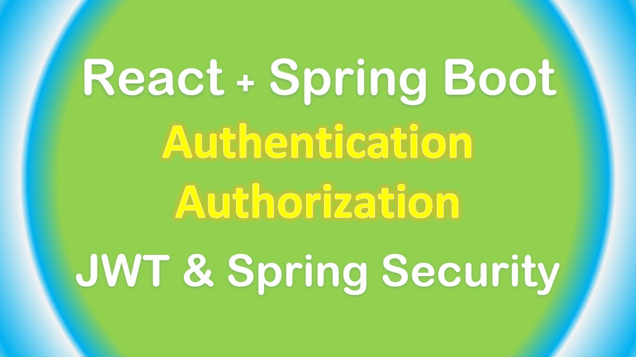 Spring Boot + React: JWT Authentication & Authorization with Spring Security example