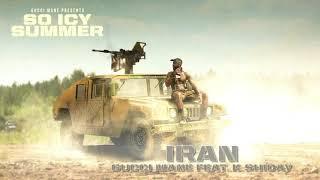 Gucci Mane - Iran  Feat. K Shiday