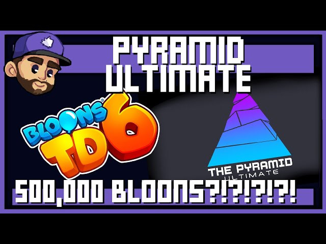500,000 BLOONS?!   THE PYRAMID ULTIMATE   GAME 2