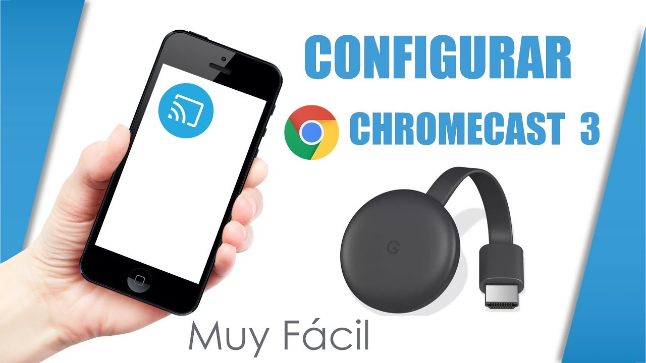 Download Configurar Chromecast 3 generacion