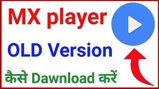 mx player old version kaise download kare || how to Dawnload MX player old version || mx player old screenshot 2
