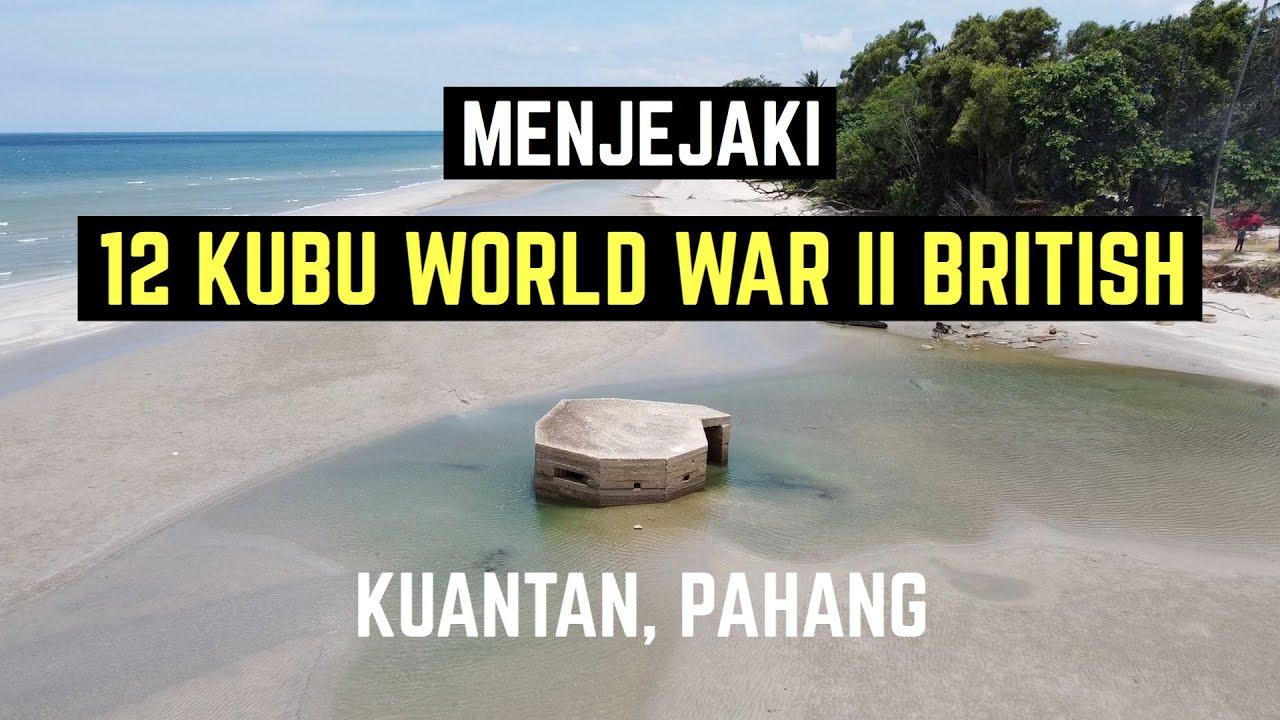 (Drone) Menjejaki 12 Kubu WW2 British di Kuantan, Pahang