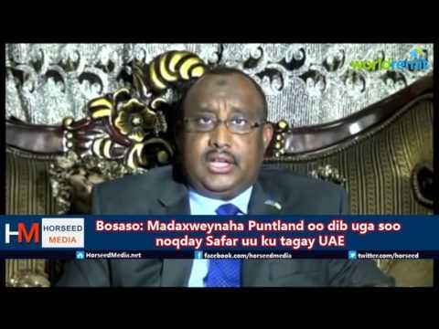 Madaxweyne Puntland Prof.Gaas oo dib ugu noqday Bosaso