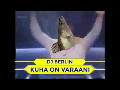 Dj Berlin - Kuha On Varaani