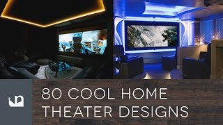 80 Cool Home Theater Designs - Private Movie Rooms And Cinemas