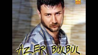 Azer Bülbül - Dayan Bebeğim (Eski Versiyon )
