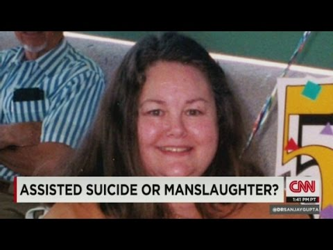 Sanjay Gupta MD: Assisted suicide or manslaughter?