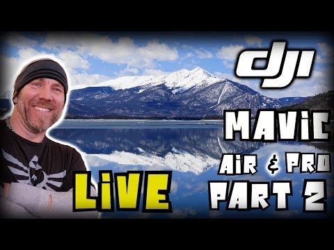 Live With Mavic Air Over Mountain Lake Vs Pro - Part 2
