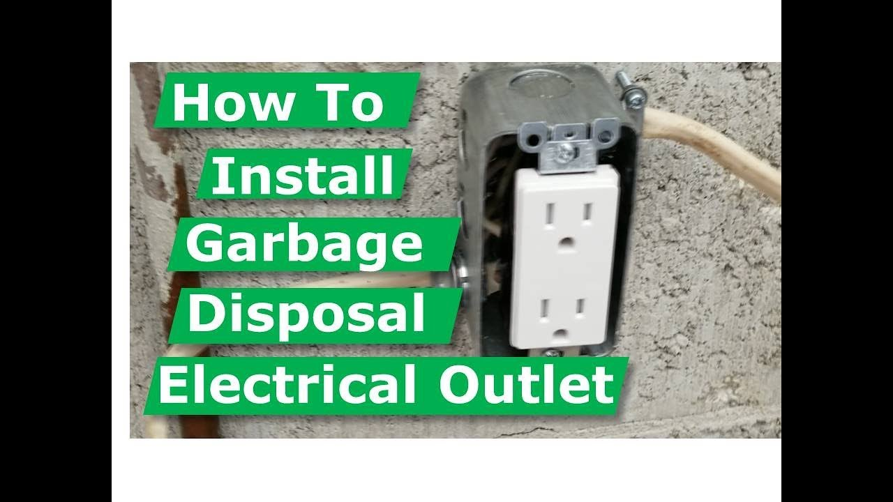 How To Install Garbage Disposal Electrical Outlet Box DIY Wiring A Garbage Disposal on